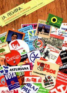 LA PEGATINA: UN INSTRUMENTO DE PROPAGANDA. ELECCIONES AUTONÓMICAS Y MUNICIPALES EN ASTURIAS. 1979-2007