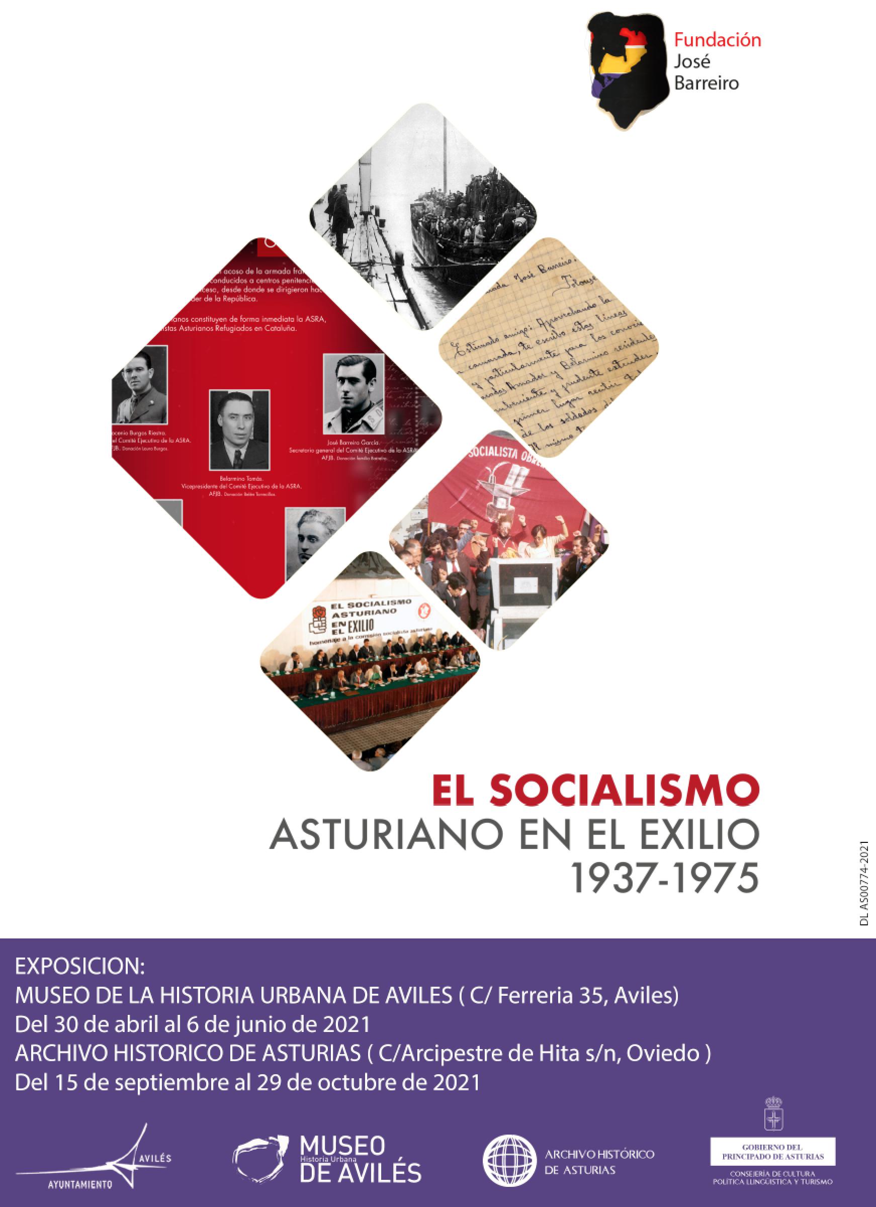 """EXPOSICIÓN «EL SOCIALISMO ASTURIANO EN EL EXILIO 1937-1975"""" – AVILES"""