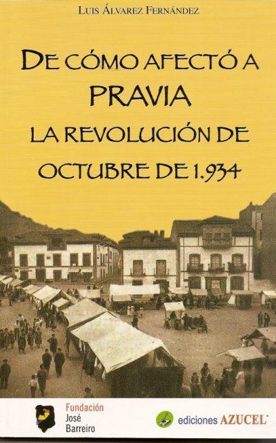 DE CÓMO AFECTÓ A PRAVIA LA REVOLUCIÓN DE OCTUBRE DE 1934