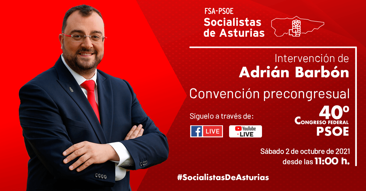 Intervención de Adrián Barbón en la Convención precongresual del 40 Congreso Federal del PSOE